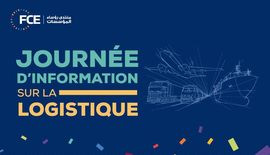 Elle sera organisée par le FCE le 30 juin : Journée d'information sur les métiers de la Logistique